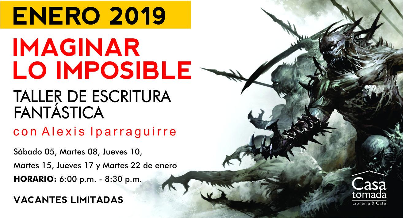 """""""Imaginar lo imposible: taller de escritura fantástica"""" con Alexis Iparraguirre"""
